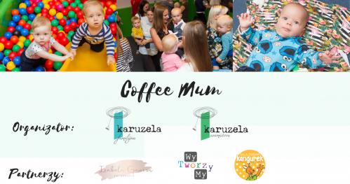 Coffee Mum - spotkanie dla mam