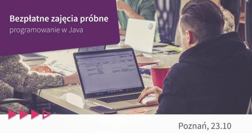 Bezpłatne zajęcia próbne: programowanie w Java w Poznaniu