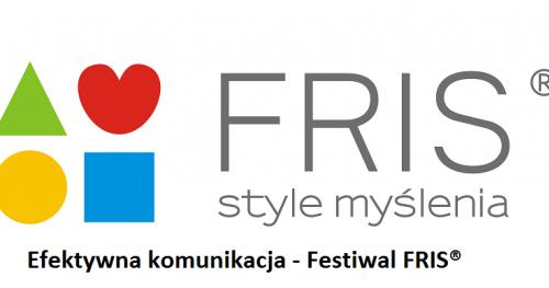 Efektywna komunikacja z FRIS® -Festiwal FRIS®