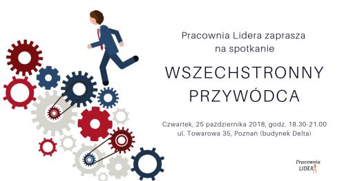 """PRACOWNIA LIDERA - """"Wszechstronny przywódca"""" - Poznań"""