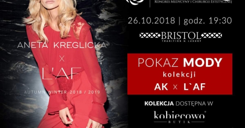 Gala z pokazem mody Anety Kręglickiej oraz widowiskowym pokazem bielizny. Biznes i moda - KMICE 2018