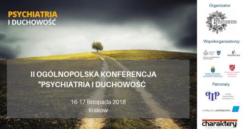 """II Ogólnopolska Konferencja """"Psychiatria i duchowość"""" 2018"""