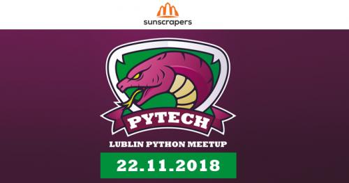 Pytech - Lublin Python Meetup #1