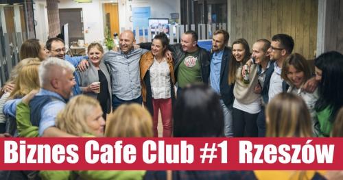 Spotkanie Biznes Cafe Club #1 Rzeszów
