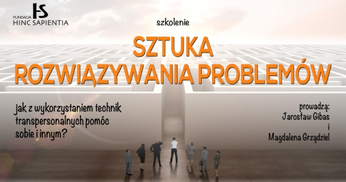 """Szkolenie """"Sztuka rozwiązywania problemów"""", Warszawa"""