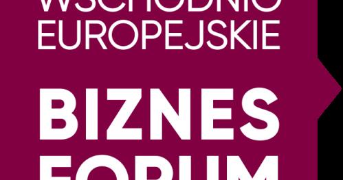Wschodnioeuropejskie Biznes Forum 2018