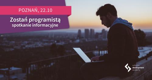 Zostań programistą! Spotkanie informacyjne St@rt IT w Poznaniu
