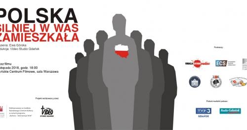 """Pokaz filmu """"Polska silniej w was zamieszkała"""" oraz spotkanie z Gośćmi i twórcami"""
