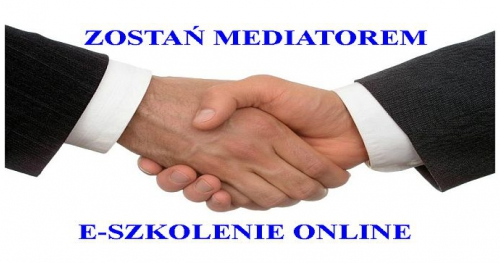 Zostań Mediatorem online - Mediator Sądowy -szkolenie przez internet + 1 zjazd (Warsztaty) - certyfikowany kurs kompleksowy. Konin