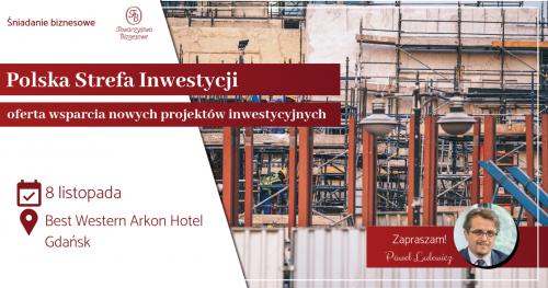 Konferencja Towarzystw Biznesowych - Polska Strefa Inwestycji