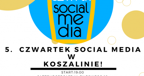5. Czwartek Social Media Koszalin