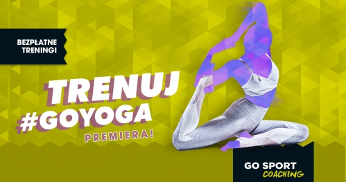 Bezpłatne treningi #GOYoga - GO Sport Promenada 20.10
