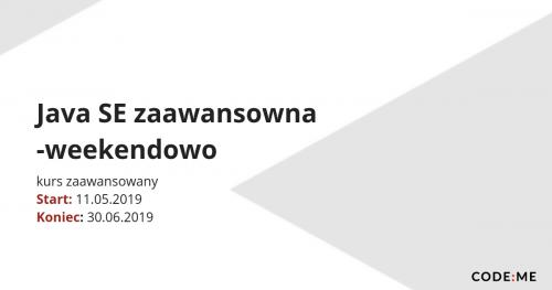 CODE:ME || Java SE zaawansowana- weekendowo (maj-czerwiec 2019)