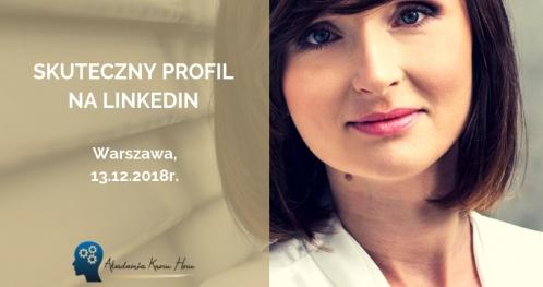 LinkedIn w biznesie - jak stworzyć skuteczny profil? WARSZAWA