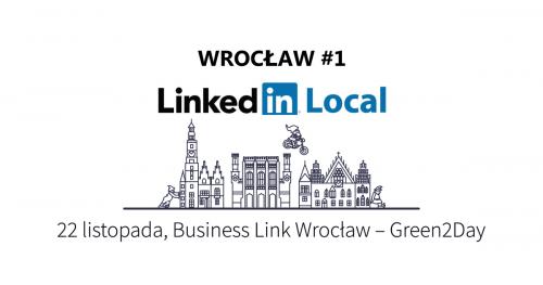 LinkedIn Local Wrocław #1