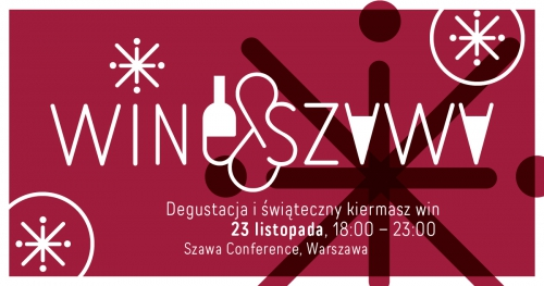 Wine & Szawa: Degustacja i Kiermasz Win