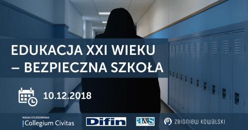 Edukacja XXI wieku -  bezpieczna szkoła