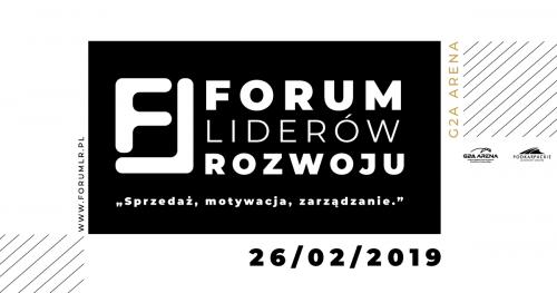 Forum Liderów Rozwoju - Sprzedaż, motywacja, zarządzanie