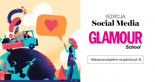 I EDYCJA SOCIAL MEDIA GLAMOUR SCHOOL