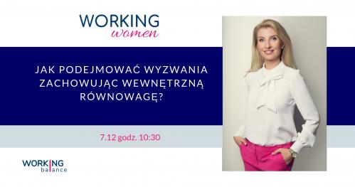JAK PODEJMOWAĆ WYZWANIA ZACHOWUJĄC WEWNĘTRZNĄ RÓWNOWAGĘ? - warsztat dla kobiet - Warszawa