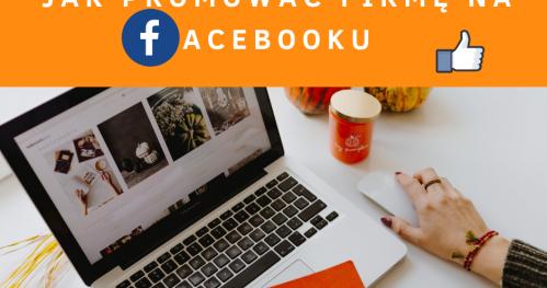 Szkolenie Jak promować firmę na Facebooku