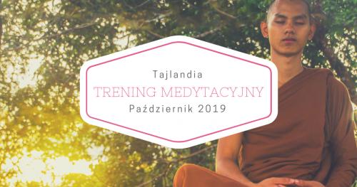 Trening Medytacyjny w Tajlandii - 27.09-12.10.2019
