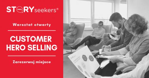 Customer Hero Selling. Rozmowy handlowe oparte na zaufaniu. Story Seekers