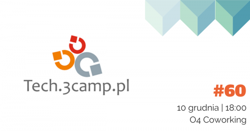 tech.3camp | Project Management | 10 grudnia  2019 | 18:00 | O4 Coworking