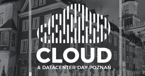 Cloud & Datacenter Day Poznan #3