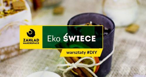 Eko ŚWIECE // warsztaty #DIY