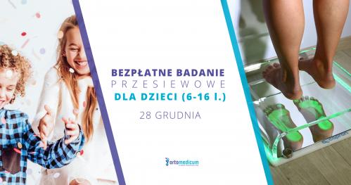 Badanie przesiewowe dla dzieci od 6 do 16 lat - Ortomedicum Gliwice