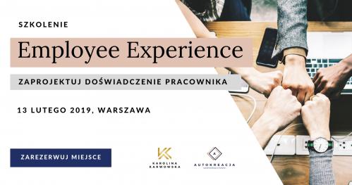 Employee Experience - Zaprojektuj Doświadczenie Pracownika   Warszawa