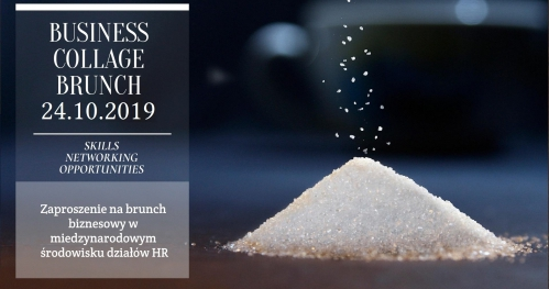 5th BCB for HR - Business Collage Brunch 24.10.2019, godzina 9.00 restauracja BORPINCE, Warszawa
