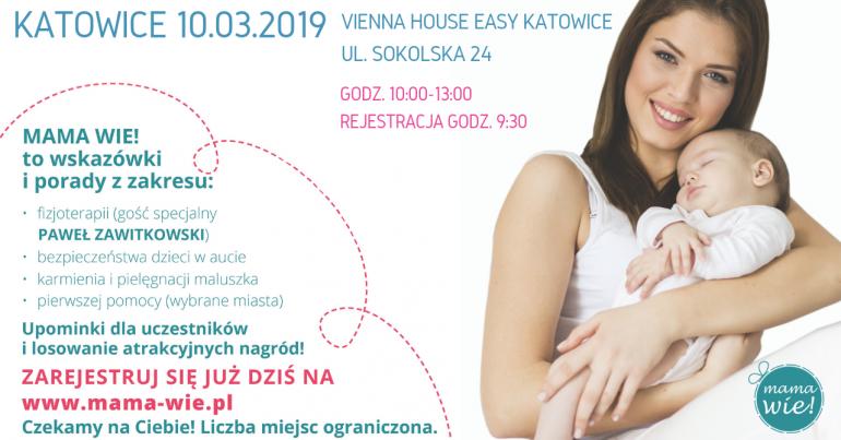 b15a298f3a1d06 MAMA WIE Katowice - Szkolenia w Katowicach, 10.03.2019 - Evenea.pl