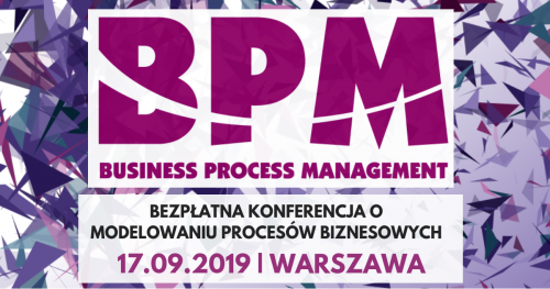 Bezpłatna konferencja Business Process Management - BPM