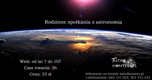 ASTROHUNTERS - Rodzinne spotkania z astronomią 18.01.2019 r. UKŁAD SŁONECZNY (SEZON I) godzina 18:00