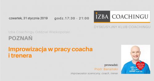 Improwizacja w pracy coacha i trenera-P.Barański/ DKC Poznań
