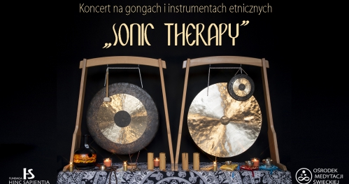 """Koncert na gongach """"Sonic therapy"""""""