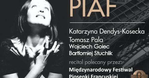 """""""PIAF"""" - Koncert Piosenek EDITH PIAF w PIWNICY pod BARANAMI!!!"""