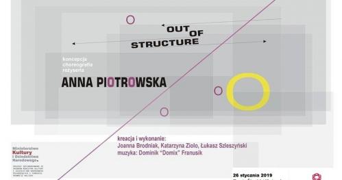 "Premiera spektaklu ""OUT OF STRUCTURE"""
