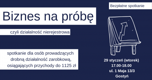 Biznes na próbę - spotkanie nt. działalności nierejestrowej 29 stycznia