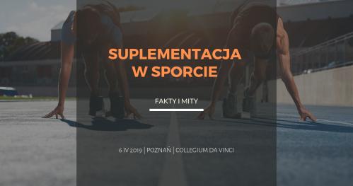 Suplementacja w sporcie - fakty i mity | Konferencja