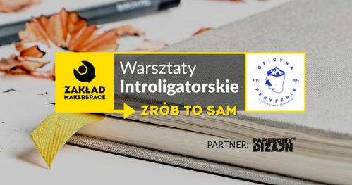 Warsztaty Introligatorskie z Oficyną Peryferie / ZRÓB TO SAM