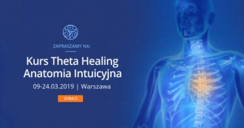 Kurs Anatomii Int. Theta Healing z Anitą Putkiewicz - Theta Healing Master & Science Teacher