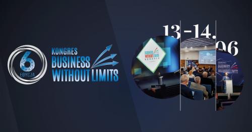 Kongres Business Without Limits VI Edycja  13-14.06.2019