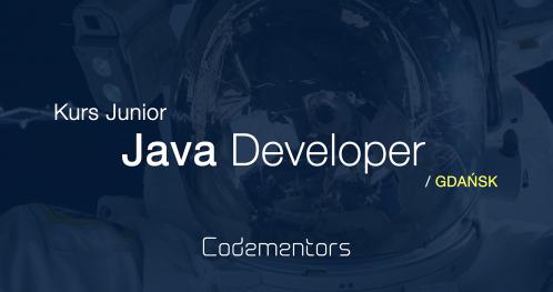 Kurs Codementors - Junior JAVA Developer