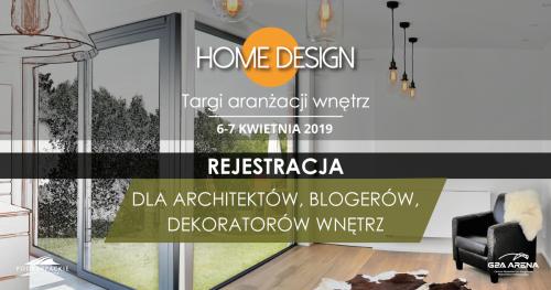 Targi Home Design II edycja - REJESTRACJA DLA ARCHITEKTÓW, BLOGERÓW I DEKORATORÓW WNĘTRZ