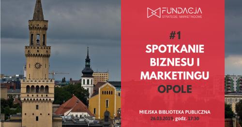 Spotkanie Biznesu i Marketingu w Opolu