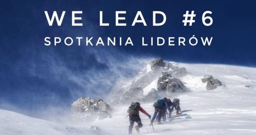 We Lead! #6 | Zrobię, bo - rzecz o motywacji | Spotkanie Liderów | 27 lutego | 18:00
