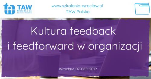 Kultura feedbacku i feedforwardu w organizacji - WROCŁAW 07-08.11.2019